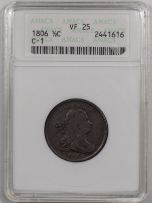 New Certified Coins 1806 DRAPED BUST HALF CENT – SMALL 6, NO STEMS – C-1 – ANACS VF-25