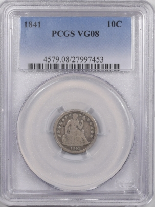 Liberty Seated Dimes 1841 SEATED LIBERTY DIME – PCGS VG-8