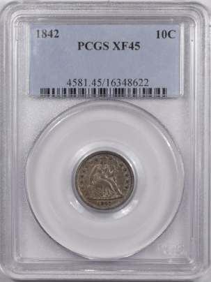 Liberty Seated Dimes 1842 LIBERTY SEATED DIME – PCGS XF-45 TOUGH!