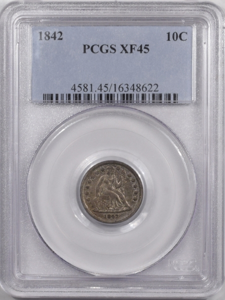 New Certified Coins 1842 LIBERTY SEATED DIME – PCGS XF-45 TOUGH!