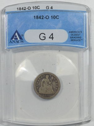 Liberty Seated Dimes 1842-O SEATED LIBERTY DIME – ANACS G-4