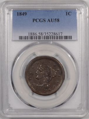 New Certified Coins 1849 BRAIDED HAIR LARGE CENT – PCGS AU-58