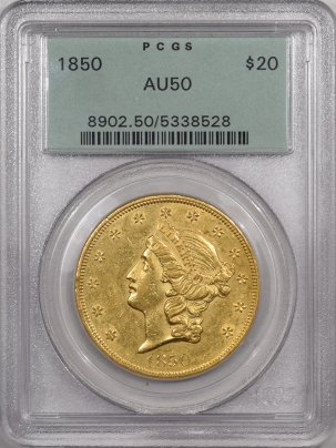 New Certified Coins 1850 $20 LIBERTY HEAD GOLD – PCGS AU-50, OGH, PREMIUM QUALITY! LOOKS AU-55!