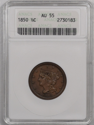 New Certified Coins 1850 BRAIDED HAIR HALF CENT – ANACS AU-55 SCARCE! NICE!