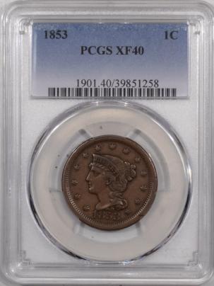 Braided Hair Large Cents 1853 BRAIDED HAIR LARGE CENT – PCGS XF-40