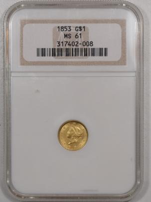 $1 1853 $1 DOLLAR GOLD – NGC MS-61, PQ! LOOKS CHOICE!