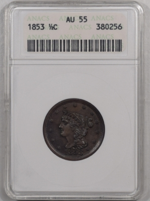 New Certified Coins 1853 BRAIDED HAIR HALF CENT – ANACS AU-55 PREMIUM QUALITY!