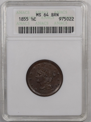 New Certified Coins 1855 BRAIDED HAIR HALF CENT – ANACS MS-64 BN