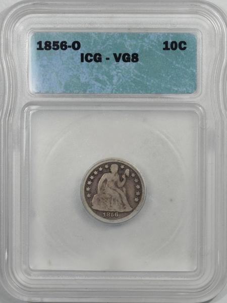 Liberty Seated Dimes 1856-O SEATED LIBERTY DIME – ICG VG-8