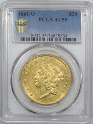 $20 1861-O $20 LIBERTY GOLD DOUBLE EAGLE PCGS AU-55 RARE CIVIL WAR NEW ORLEANS ISSUE