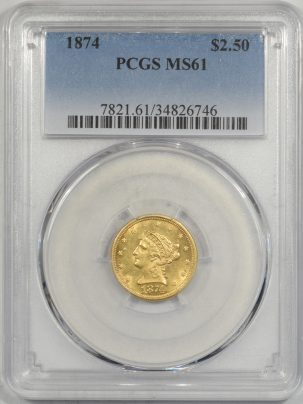 $2.50 1874 $2.50 LIBERTY HEAD GOLD PCGS MS-61