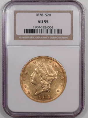 $20 1878 $20 LIBERTY HEAD GOLD – NGC AU-55, LOOKS AU-58! PQ!
