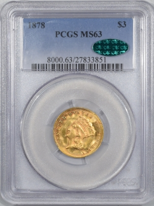 $3 1878 $3 GOLD – PCGS MS-63 FRESH, GREAT COLOR, PREMIUM QUALITY & CAC APPROVED!