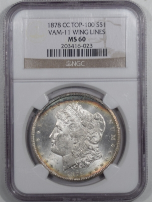 Coin World/Numismatic News Featured Coins 1878-CC MORGAN DOLLAR VAM-11 WING LINES TOP100 – NGC MS-60 FLASHY!