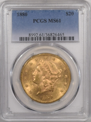 $20 RARE 1880 $20, PCGS MS-61, FROSTY & LUSTROUS, FRESH FROM OLD TIME COLLECTION!