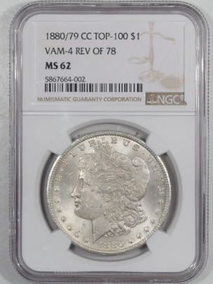 Morgan Dollars 1880/79-CC MORGAN DOLLAR REV OF 78 TOP 100 VAM-4 NGC MS-62, TOUGH!