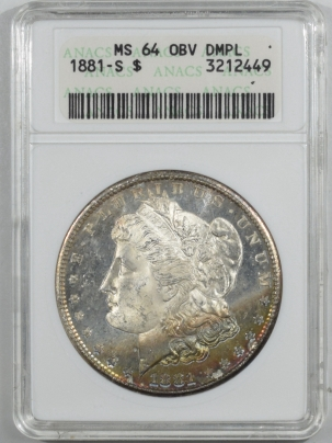 Dollars 1881-S MORGAN DOLLAR ANACS MS-64, OBVERSE DMPL, OLD WHITE HOLDER, PRETTY & PQ!