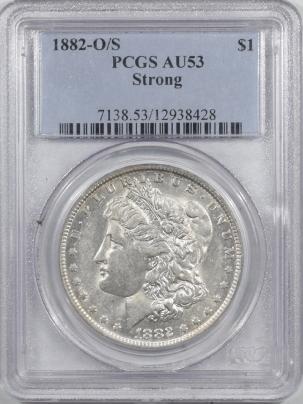 Morgan Dollars 1882-O/S MORGAN DOLLAR STRONG – PCGS AU-53 FLASHY!