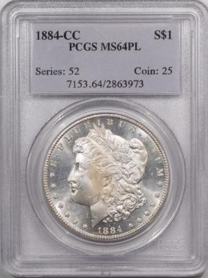 Morgan Dollars 1884-CC MORAN DOLLAR – PCGS MS-64 PL, PQ! LOOKS MS-65!