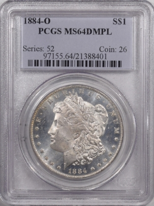 Morgan Dollars 1884-O MORGAN DOLLAR – PCGS MS-64 DMPL PREMIUM QUALITY!