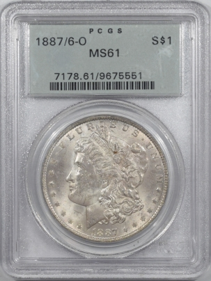 Morgan Dollars 1887/6-O MORGAN DOLLAR – PCGS MS-61 OLD GREEN HOLDER & PREMIUM QUALITY!