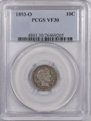 New Certified Coins 1893-O BARBER DIME – PCGS VF-30