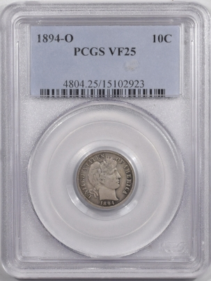 Barber Dimes 1894-O BARBER DIME – PCGS VF-25 PLEASING!