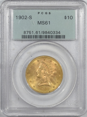 New Certified Coins 1902-S $10 LIBERTY HEAD GOLD EAGLE, PCGS MS-61 OGH, FRESH