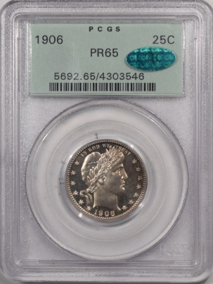 Barber Quarters 1906 PROOF BARBER QUARTER – PCGS PR-65, OGH! PQ & LOOKS FULL CAMEO! CAC APPROVED