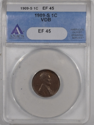 New Certified Coins 1909-S VDB LINCOLN CENT – ANACS EF-45, ORIGINAL & LOOKS AU