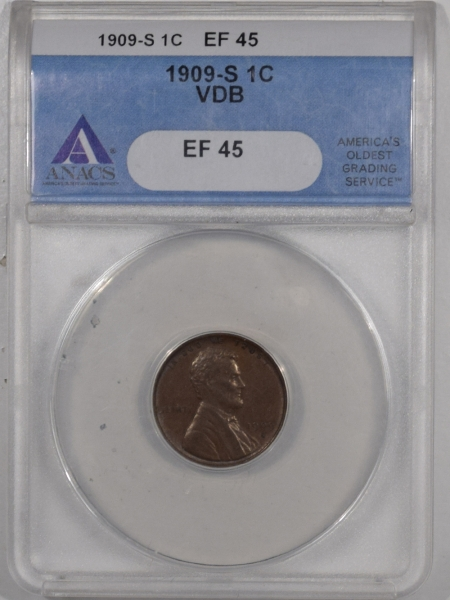 New Certified Coins 1909-S VDB LINCOLN CENT – ANACS EF-45