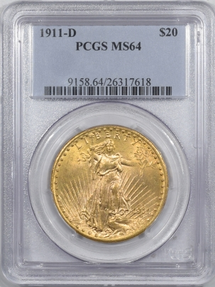New Certified Coins 1911-D $20 ST GAUDENS GOLD – PCGS MS-64 LUSTROUS & ATTRACTIVE!