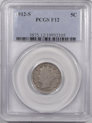 Liberty Nickels 1912-S LIBERTY NICKEL – PCGS F-12