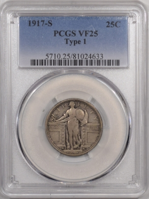 New Certified Coins 1917-S STANDING LIBERTY QUARTER – TY 1 – PCGS VF-25