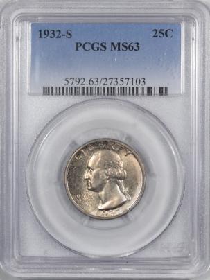 New Certified Coins 1932-S WASHINGTON QUARTER PCGS MS-63, ORIGINAL & WELL STRUCK!