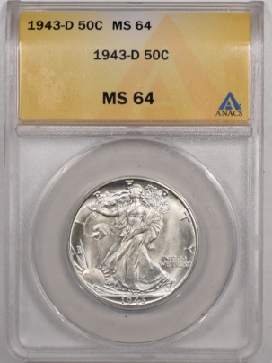 New Certified Coins 1943-D WALKING LIBERTY HALF DOLLAR – ANACS MS-64