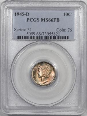 New Certified Coins 1945-D MERCURY DIME – PCGS MS-66 FB, PRETTY!