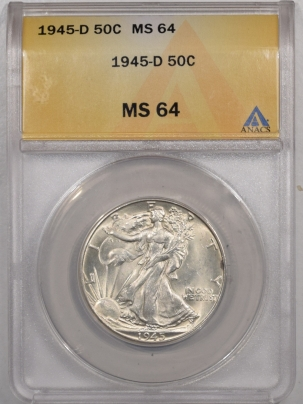 New Certified Coins 1945-D WALKING LIBERTY HALF DOLLAR – ANACS MS-64