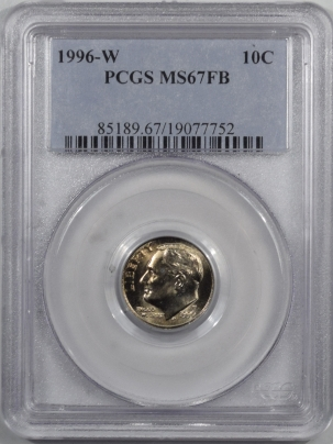 New Certified Coins 1996-W ROOSEVELT DIME – PCGS MS-67 FB