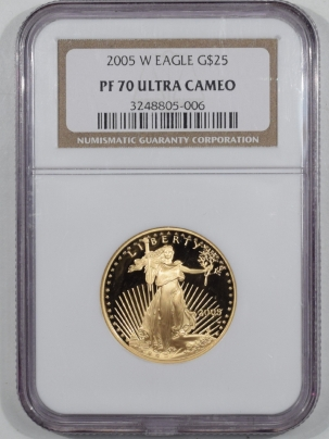 New Certified Coins 2005-W $25 PROOF AMERICAN GOLD EAGLE – NGC PF-70 ULTRA CAMEO