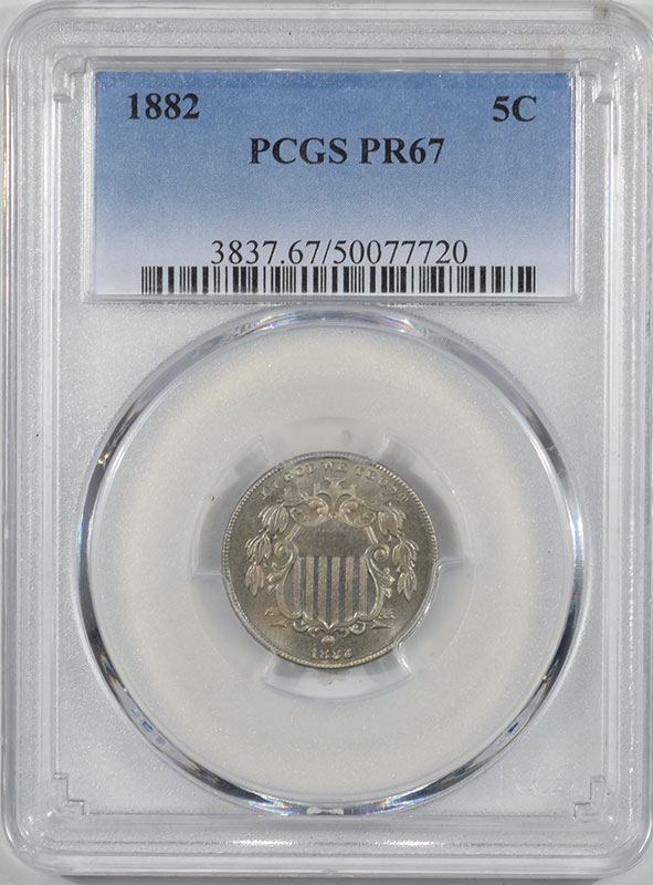 Shield Nickels 1882 PROOF SHIELD NICKEL PCGS PR-67