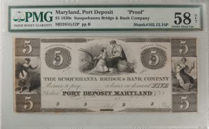 U.S. Currency 1830S PORT DEPOSIT, MD $5.00 SUSQUEHANNA BRIDGE & BANK COMPANY PMG CH AU-58 NET