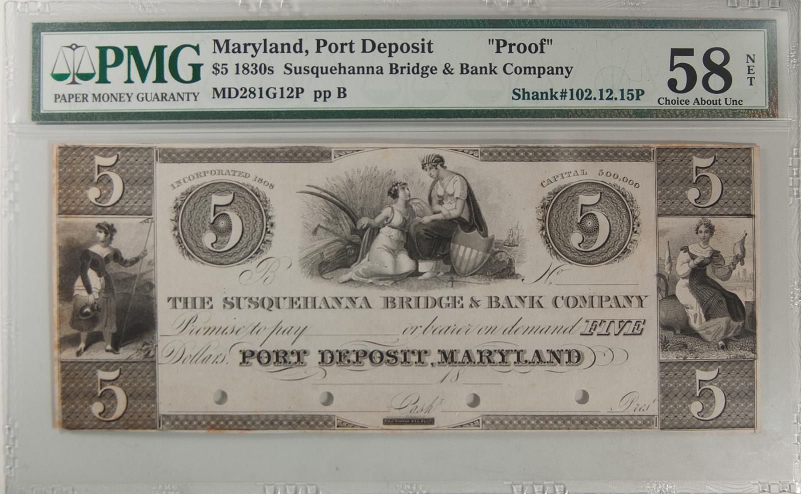 U.S. Currency 1830S PORT DEPOSIT, MD $5.00 SUSQUEHANNA BRIDGE & BANK COMPANY PMG CH AU-58 NET