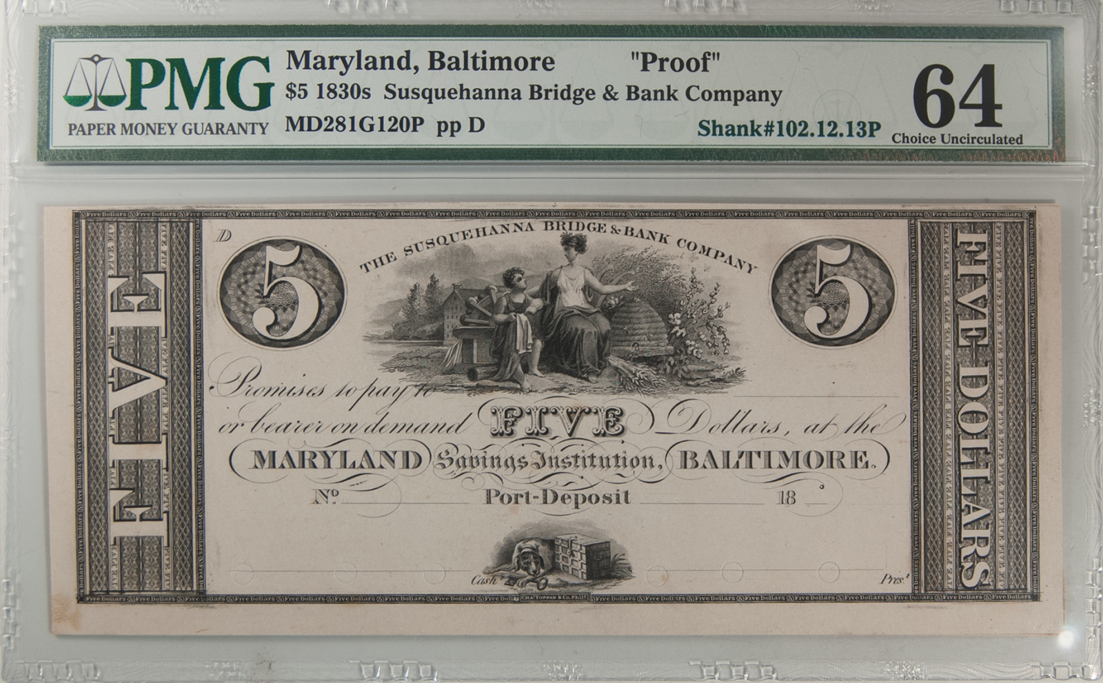 U.S. Currency 1830s BALTIMORE, MD $5.00 SUSQUEHANNA BRIDGE & BANK COMPANY PMG CH UNC-64 PROOF