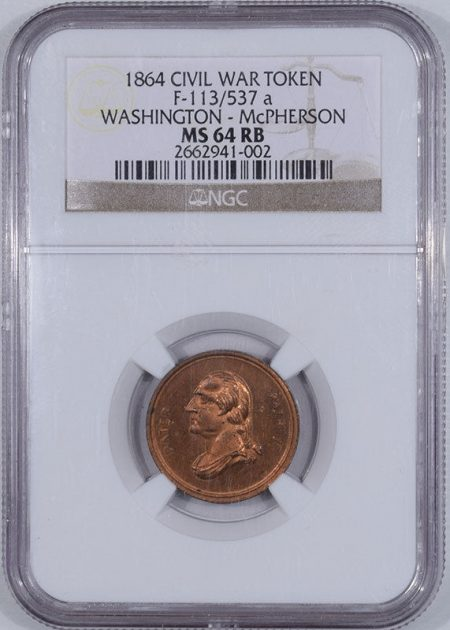 Civil War & Hard Times 1864 F-113/537A WASHINGTON-MCPHERSON COPPER PATRIOTIC CWT R-9/10 NGC MS-64 RB
