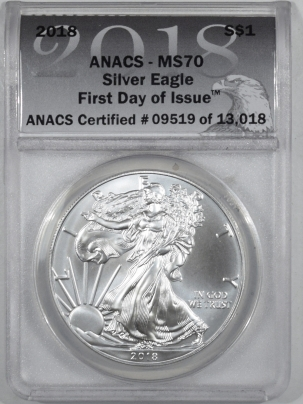 American Silver Eagles 2018 $1 AMERICAN SILVER EAGLE – ANACS MS-70 FIRST DAY OF ISSUE!