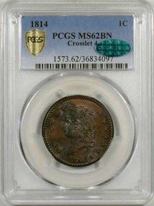 1814-1C-CROSSLET4-PCGS-MS62BN-CAC-097-1