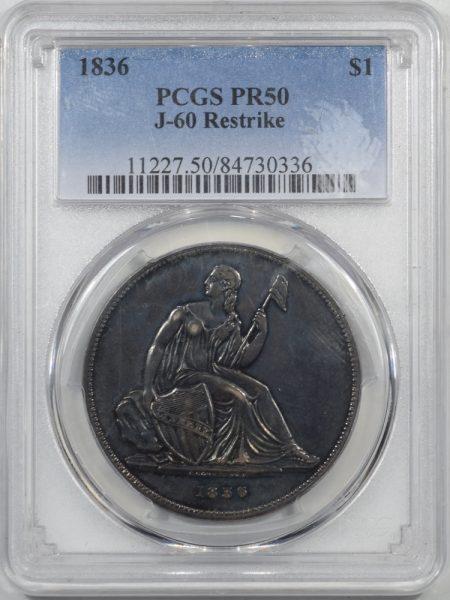 1836-1-J60-RESTRIKE-PCGS-PR50-336-1