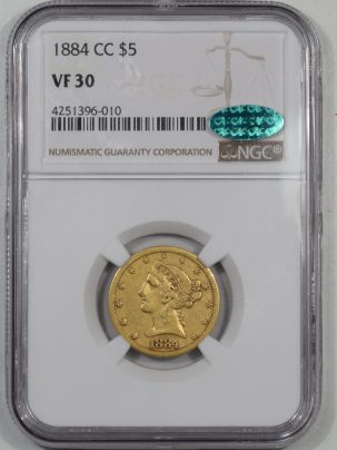 $5 1884-CC $5 LIBERTY HEAD GOLD NGC VF-30 CAC APPROVED