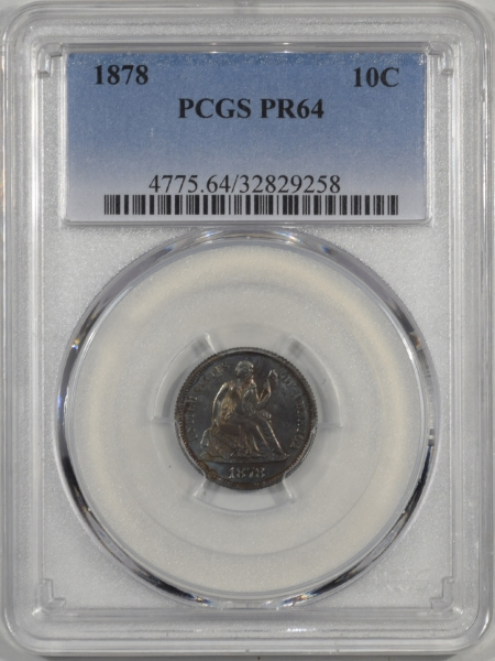 Liberty Seated Dimes 1878 PROOF SEATED LIBERTY DIME PCGS PR-64